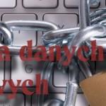 Ochrona baz danych osobowych zmiany w przepisach
