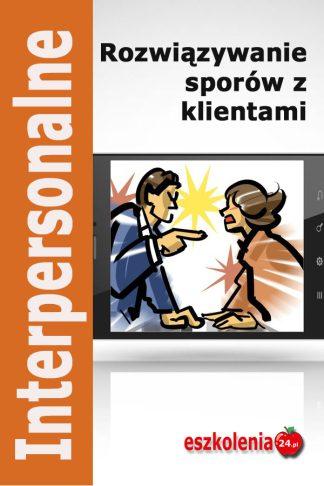 Rozwiązywane konfliktów w pracy i w relacjach z klientami