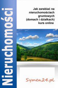 Jak zarabiać na nieruchomościach gruntowych (działkach i domach) – kurs online