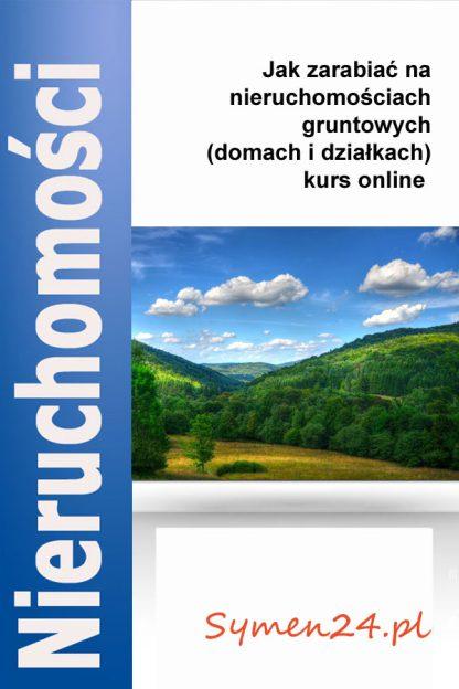 Jak zarabiać na nieruchomościach gruntowych - kurs online