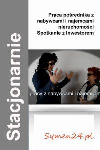 Praca pośrednika z Kupcem i Najemcą nieruchomości  - spotkanie z Inwestorem (Warszawa 23 maja 2019)