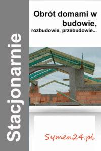 Obrót domami w budowie / rozbudowie / przebudowie... (Warszawa 27.03.2020)