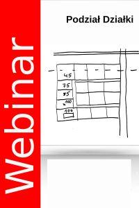 Webinarium - Procedura podziału działek budowlanych. 04.06.2020 godz. 18.30