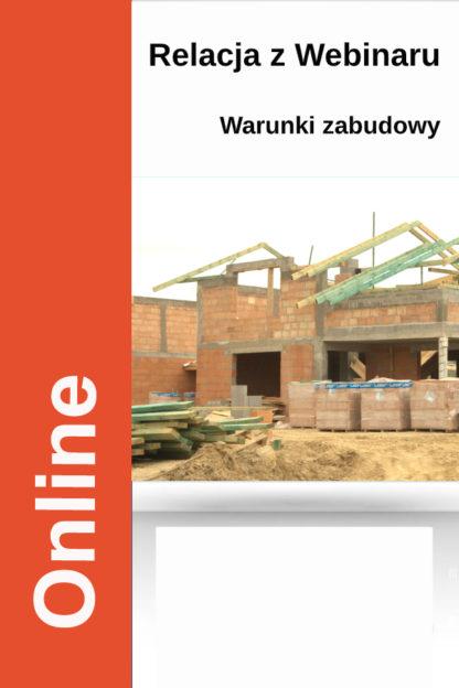 Jak uzyskać decyzję o warunkach zabudowy – kurs online (relacja z Webinaru)