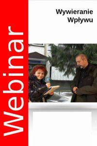 Webinar – sztuka wywierania wpływu na klientów agencji nieruchomości. 10.06.2020 godz. 18.30